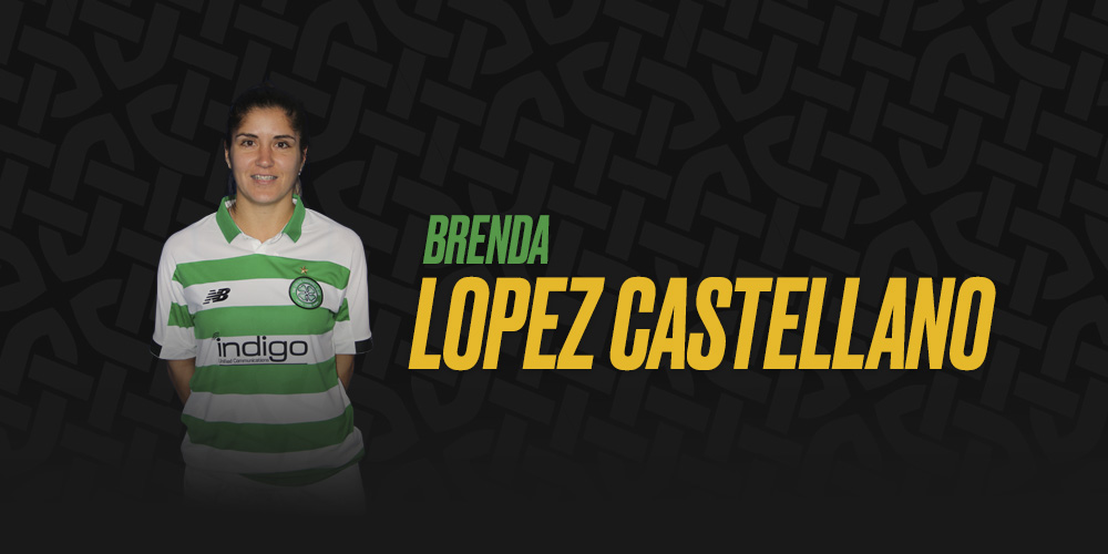New signing Brenda Lopez Castellano: Celtic's style suits me